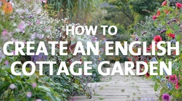 How to Create an English Cottage Garden